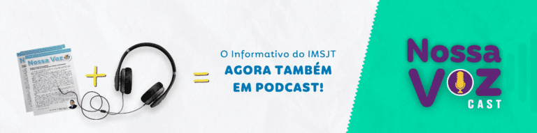 Nossa Voz Cast  - O Podcast do IMSJT